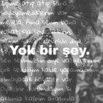 Yok bir şey…